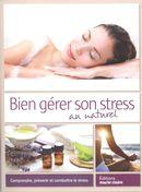 Bien gérer son stress au naturel