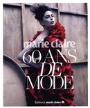 60 ans de mode - Marie Claire