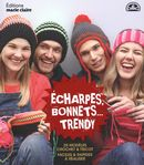 Echarpes, bonnets...trendy
