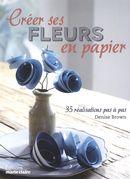 Créer ses fleurs en papier