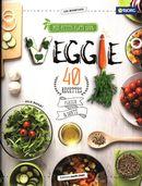 Mes petits plats 100% veggie : 40 recettes plaisir & santé
