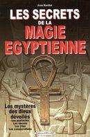 Les secrets de la magie égyptienne N.E.