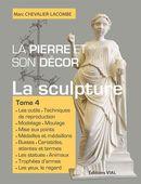 La pierre et son décor 04 :  La sculpture