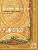 La peinture décorative : Plafonds