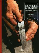 Coutelier taillandier : secrets de forge