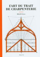 L'art du trait de charpenterie N.E.