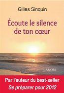 Écoute le silence de ton coeur