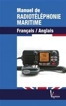 Manuel de la radiotéléphonie maritime