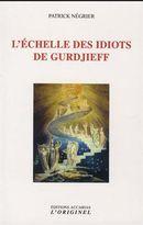 L'Échelle des idiots de Gurdjieff