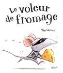 Le voleur de fromage