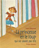 La princesse et le loup qui ne savait pas lire