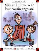 AVLV 107 : Max et Lili trouvent leur cousin angoissé