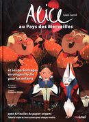 Alice au Pays des Merveilles et ses personnages en origami pour les enfants