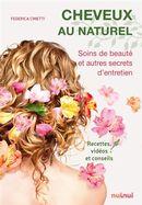 Cheveux au naturel : Soins de beauté et autres secrets d'entretien