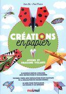 Créations en papier : Avions et dragons volants