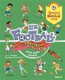 Le football raconté aux enfants - Spécial Mondial 2018