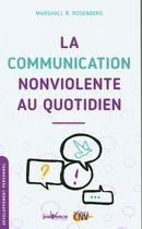 La communication NonViolente au quotidien N.E.