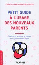 Petit guide à l'usage des nouveaux parents N.E.