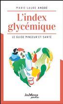 L'index glycémique : Le guide minceur et santé N.E.