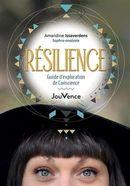 Résilience : Guide d'exploration de Conscience