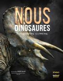 Nous, dinosaures
