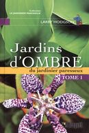 Jardins d'ombre Tome 1