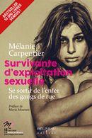 Survivante d'exploitation sexuelle : Se sortir de l'enfer de