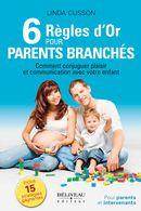 6 règles d'or pour parents branchés