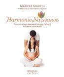 Harmonie-Naissance : Pour vivre la grossesse et l'accouchement en pleine conscience