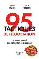 95 tactiques de négociation : Un ouvrage essentiel pour maîtriser l'art de la négociation