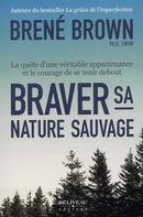 Braver sa nature sauvage