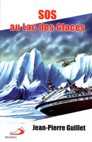 S.O.S. au Lac des glaces