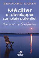 Méditer et développer son plein potentiel