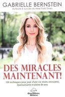 Des miracles, maintenant!