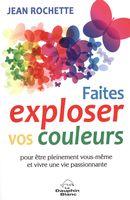 Faites exploser vos couleurs!