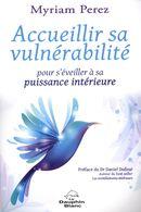 Accueillir sa vulnérabilité