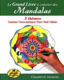 Le grand Livre à colorier des Mandalas