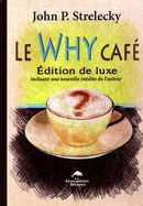 Le Why Café- Edition de luxe