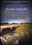 Les douze clés de votre indépendance financière