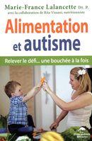 Alimentation et autisme : Relever le défi... une bouchée à la fois