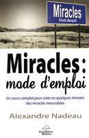 Miracles, mode d'emploi