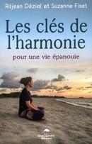 Les clés de l'harmonie pour une vie épanouie