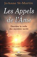 Les Appels de l'Âme : Derrière le voile des mystères sacrés