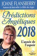 Prédictions Angéliques 2018 : L'année de l'espoir