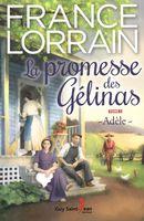 La promesse des Gélinas  01 : Adèle