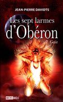 Les sept larmes d'Obéron 07 : Gaïa