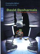 David Desharnais dans la cour des grands