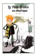 Le Petit Prince en Amérique