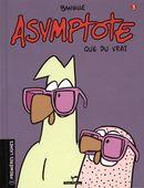 Asymptote 03 : Que du vrai