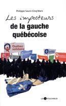 Les imposteurs de la gauche québécoise